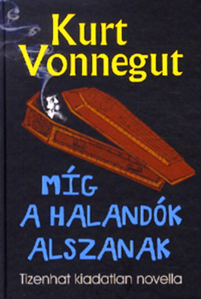 Kurt-Vonnegut-Mig-a-halandok-alszanak.jpg