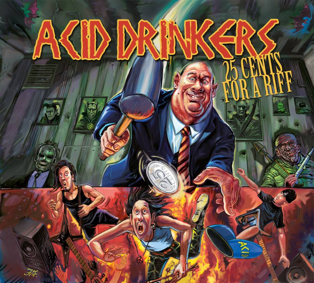 Acid-Drinkers-25-cents-for-a-riff.jpg